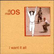Click here for more info about 'Dios - I Want It All'