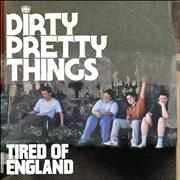 Click here for more info about 'Dirty Pretty Things - Tired Of England'