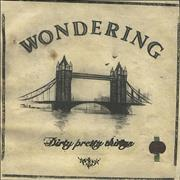 Click here for more info about 'Dirty Pretty Things - Wondering'