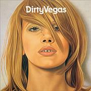 Click here for more info about 'Dirty Vegas - Dirty Vegas'
