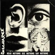 Click here for more info about 'Discharge - Hear Nothing See Nothing Say Nothing'