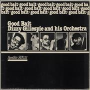 Click here for more info about 'Dizzy Gillespie - Good Bait'