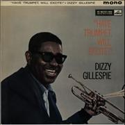 Click here for more info about 'Dizzy Gillespie - Have Trumpet, Will Excite'