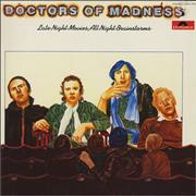 Click here for more info about 'Doctors Of Madness - Late Night Movies, All Night Brainstorms'