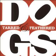 Click here for more info about 'Dogs - Tarred & Feathered - Both 7