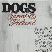 Click here for more info about 'Dogs - Tarred And Feathered'