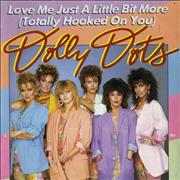 Click here for more info about 'Dolly Dots - Love Me Just A Little Bit More'