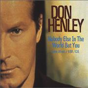 Click here for more info about 'Don Henley - Nobody Else In The World But You'