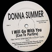 Click here for more info about 'Donna Summer - I Will Go With You - Hex Hector/Richie Santana'
