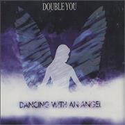 Click here for more info about 'Double You - Dancing With An Angel'