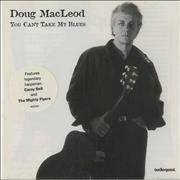 Click here for more info about 'Doug MacLeod - You Can't Take My Blues'