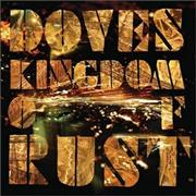 Click here for more info about 'Doves - Kingdom Of Rust'