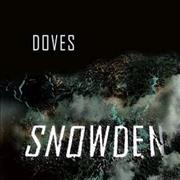 Click here for more info about 'Doves - Snowden'