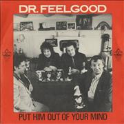 Click here for more info about 'Dr Feelgood - Put Him Out Of Your Mind'