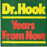 Click here for more info about 'Dr Hook - Years From Now - P/S'