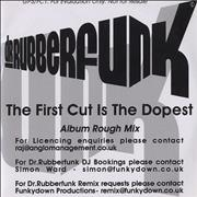 Click here for more info about 'Dr Rubberfunk - The First Cut Is The Dopest - Album Rough Mix'
