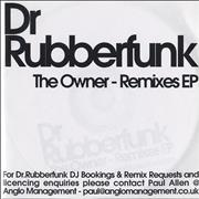 Click here for more info about 'Dr Rubberfunk - The Owner - Remixes EP'