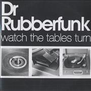 Click here for more info about 'Dr Rubberfunk - Watch The Tables Turn'