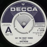 "Driftwood Say The Right Things - A Label UK 7"" vinyl Promo"