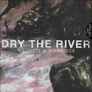Click here for more info about 'Dry The River - Weights & Measures'