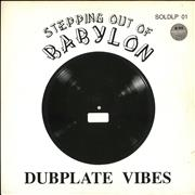 Click here for more info about 'Dubplate Vibes - Stepping Out Of Babylon'