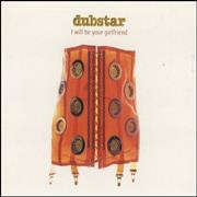 Click here for more info about 'Dubstar - I Will Be Your Girlfriend - Cd1'
