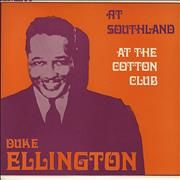 Click here for more info about 'Duke Ellington - At Southland / At The Cotton Club'