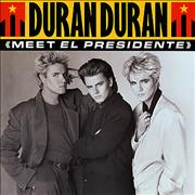 Click here for more info about 'Duran Duran - Meet El Presidente'