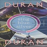 Click here for more info about 'Duran Duran - Sing Blue Silver'
