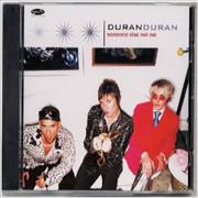Click here for more info about 'Duran Duran - Someone Else Not Me'