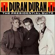 Click here for more info about 'Duran Duran - The Presidential Suite'
