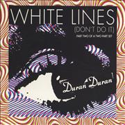 Click here for more info about 'Duran Duran - White Lines (Don't Do It)'