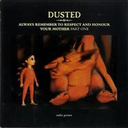 Click here for more info about 'Dusted - Always Remember To Respect & Honour Your Mother [Part One]'