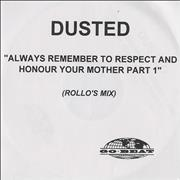 Click here for more info about 'Dusted - Always Remember To Respect And Honour Your Mother Part 1'