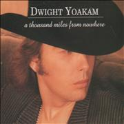 Click here for more info about 'Dwight Yoakam - A Thousand Miles From Nowhere'