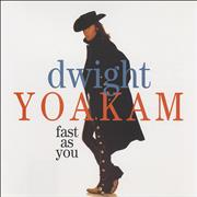 Click here for more info about 'Dwight Yoakam - Fast As You'