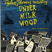 Click here for more info about 'Dylan Thomas - Under Milk Wood No. 1 & 2'