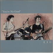 Click here for more info about 'E.S.G. - You're No Good'