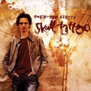 Click here for more info about 'Eagle Eye Cherry - Skull Tattoo'