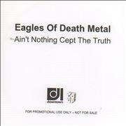 Click here for more info about 'Eagles Of Death Metal - Ain't Nothing Cept The Truth'
