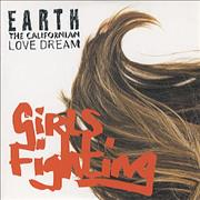 Click here for more info about 'Earth The Californian Love Dream - Girl Fighting'