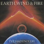 Click here for more info about 'Earth Wind & Fire - I've Had Enough'
