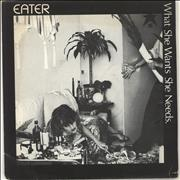Click here for more info about 'Eater - What She Wants She Needs'