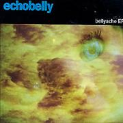 Click here for more info about 'Echobelly - Bellyache Ep'