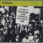 Click here for more info about 'Echobelly - I Can't Imagine The World Without Me'