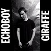 Click here for more info about 'Echoboy - Giraffe'