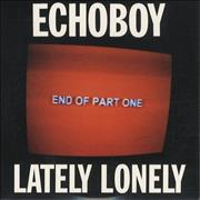 Click here for more info about 'Echoboy - Lately Lonely'