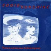 Click here for more info about 'Eddie & Sunshine - There's Someone Following You'