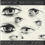 Click here for more info about 'Eddie And The Hot Rods - Media Messiahs'