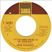 Click here for more info about 'Eddie Kendricks - It's So Hard For Me To Say Goodbye'